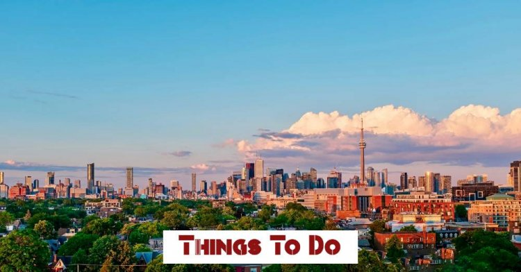 Where to Stay in Toronto First Time 2021
