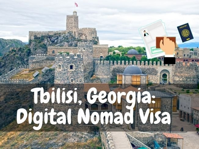 Tbilisi, Georgia: Digital Nomad Visa